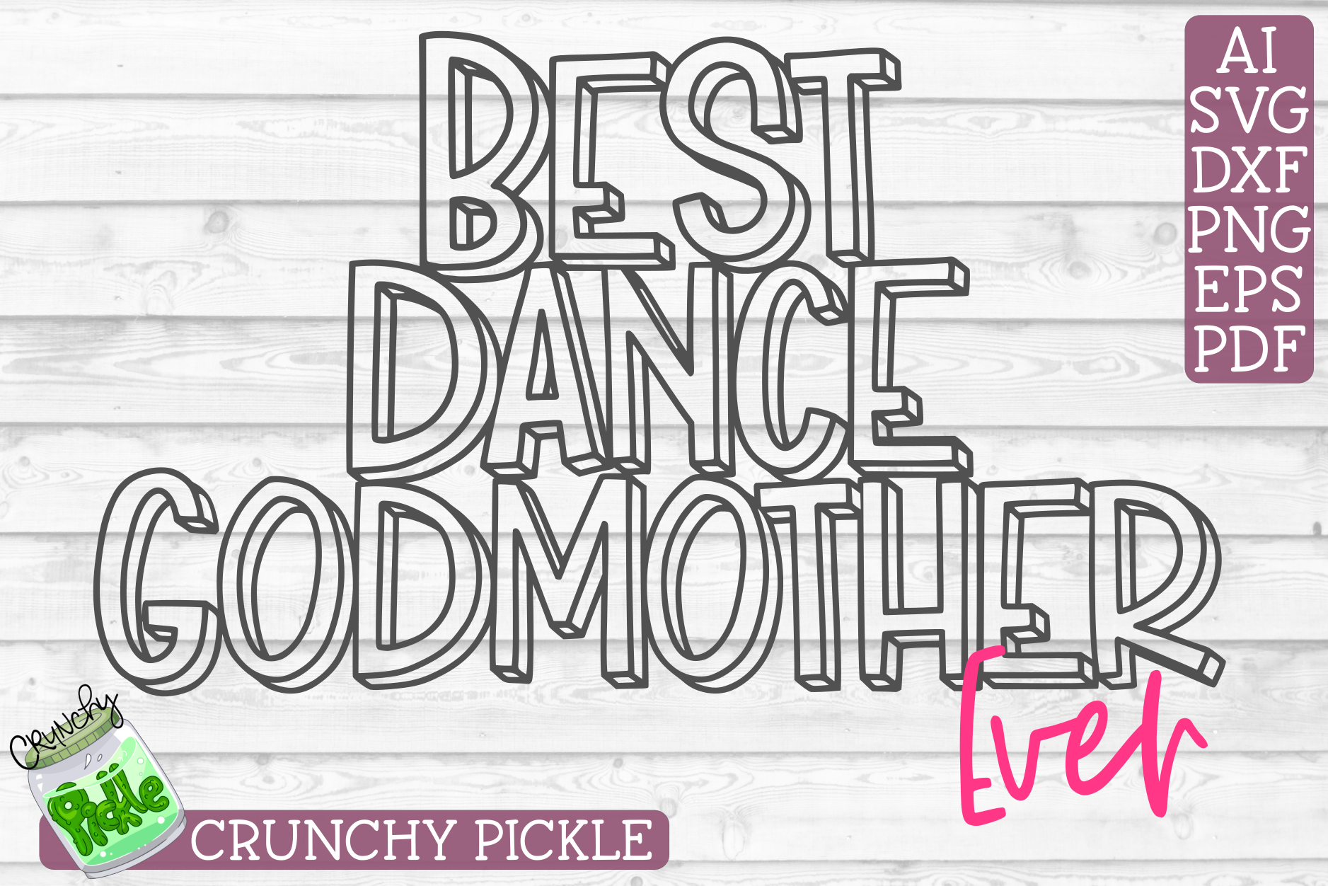 Best Dance Godmother Ever Sports SVG Cut File example image 2