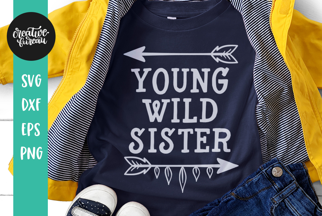 Young Wild Sister SVG DXF, Wild Family SVG Cutting Files example image 2