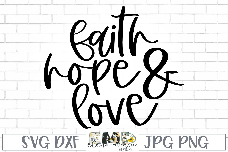 Download Inspirational Svg | Faith Hope And Love Design Svg