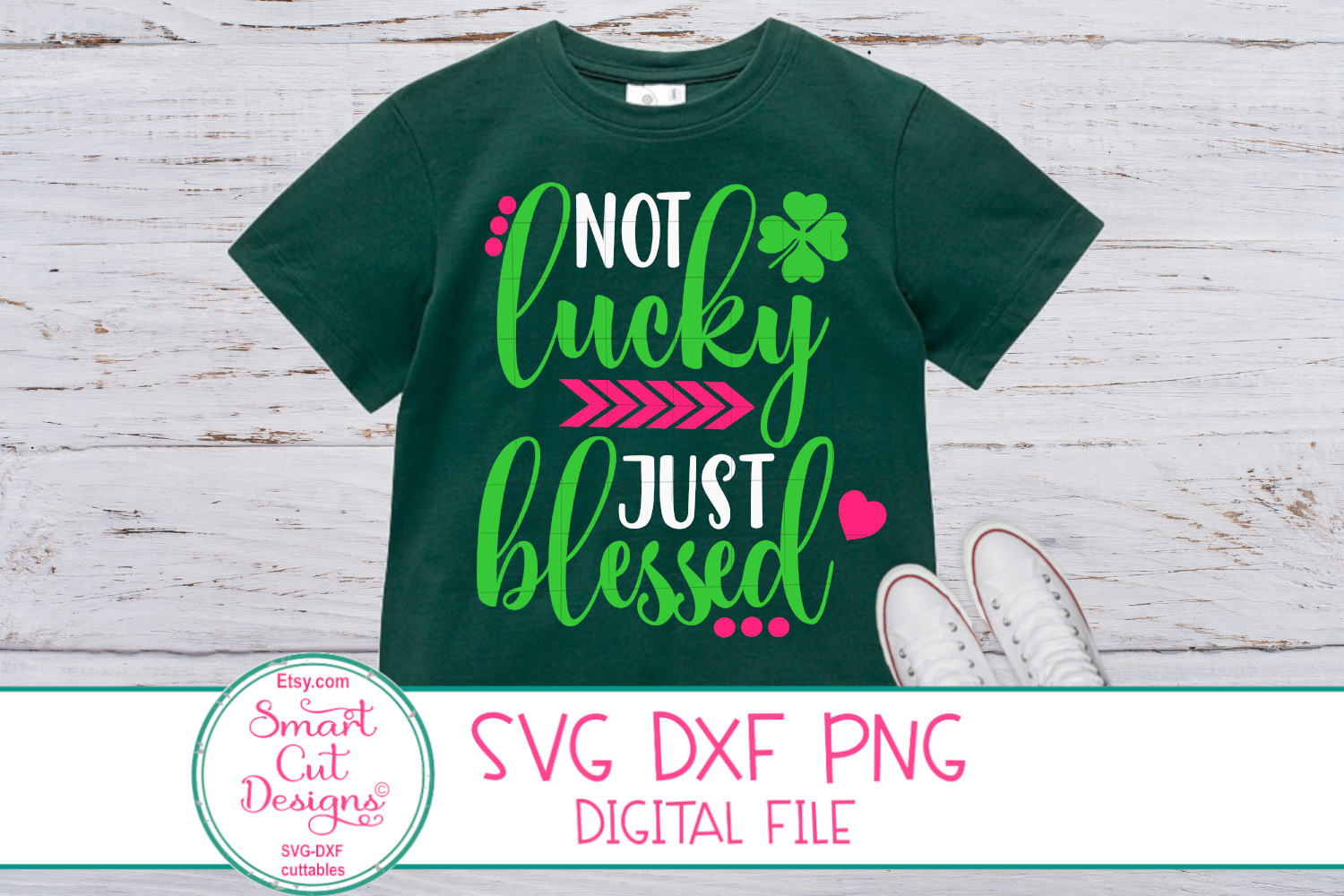 Not Lucky Just Blessed SVG, St.Patricks Day SVG, Blessed SVG example image 1