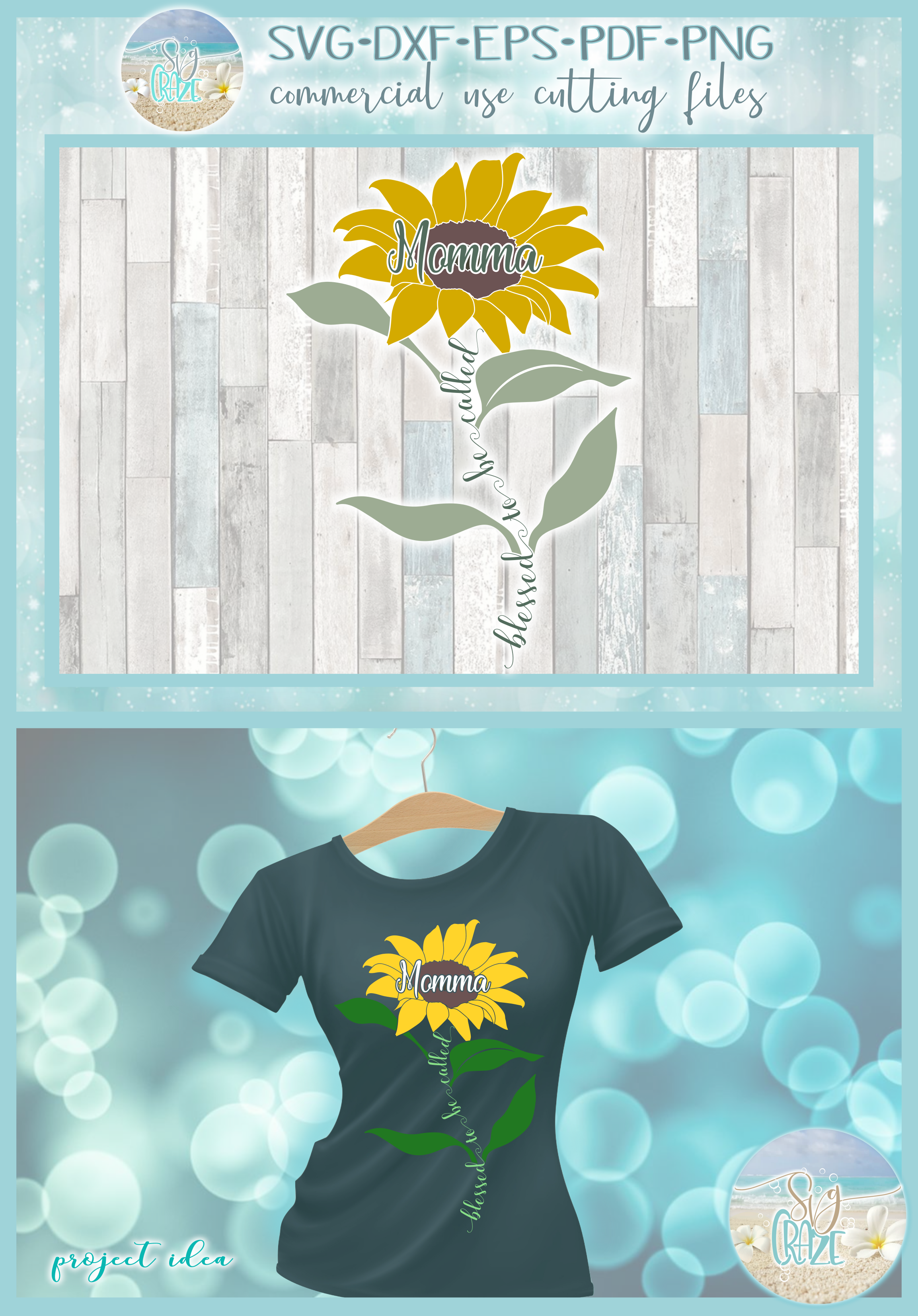 Blessed To Be Called Momma Quote with Sunflower SVG example image 4