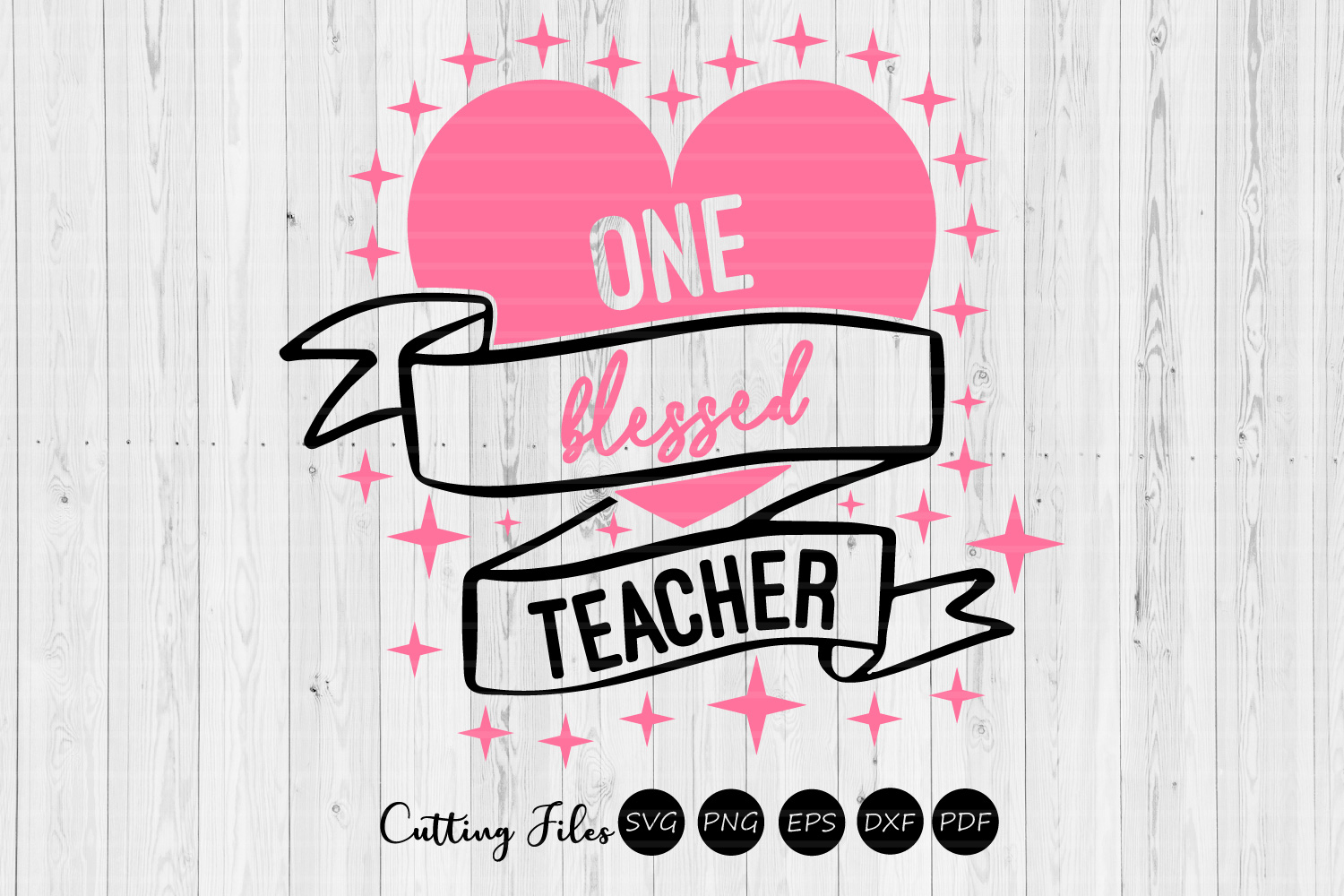 One Blessed Teacher   SVG Cut file   Teaching   example image 2