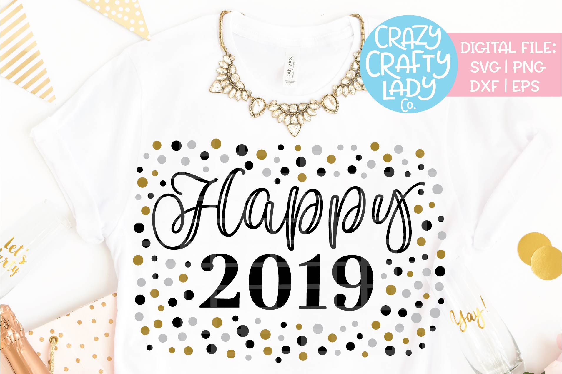 Happy 2019 SVG DXF EPS PNG Cut File example image 1