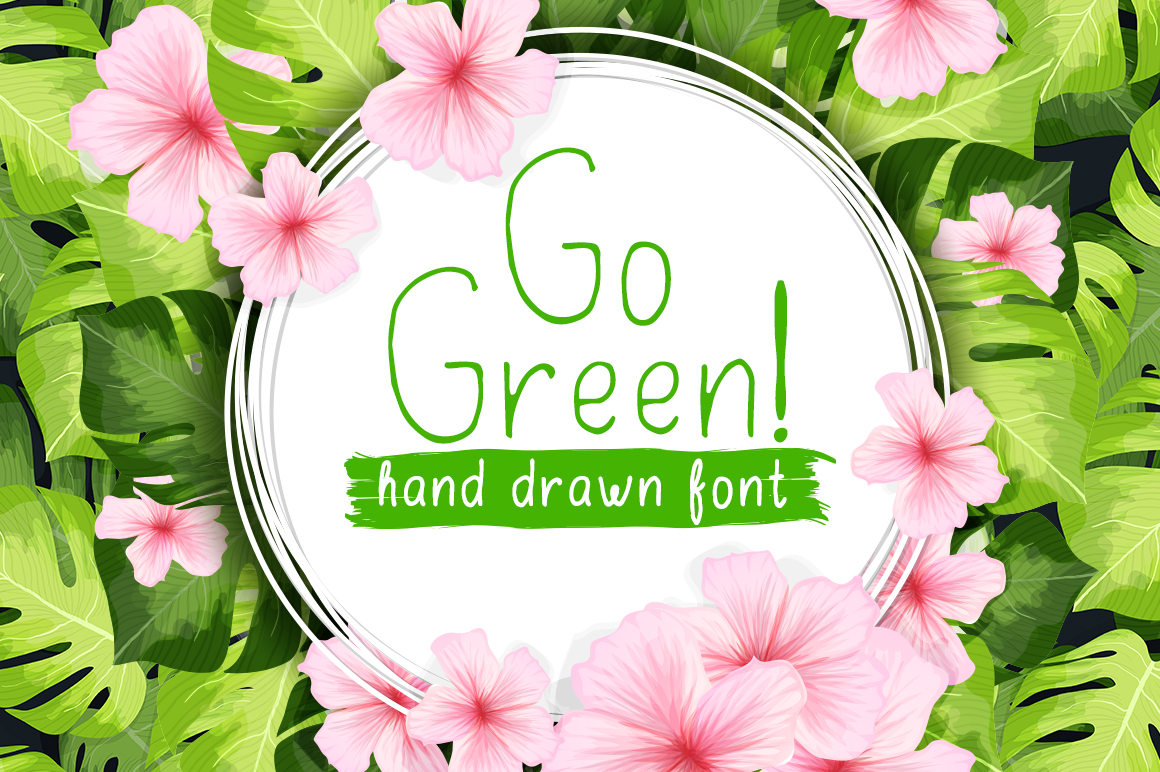 Go Green - handdrawn font example image 1