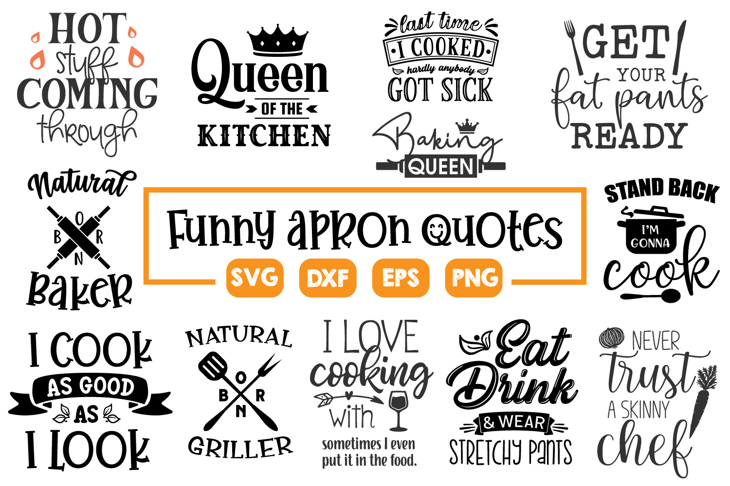 Apron Quotes Bundle - SVG, PNG, DXF, EPS example image 2