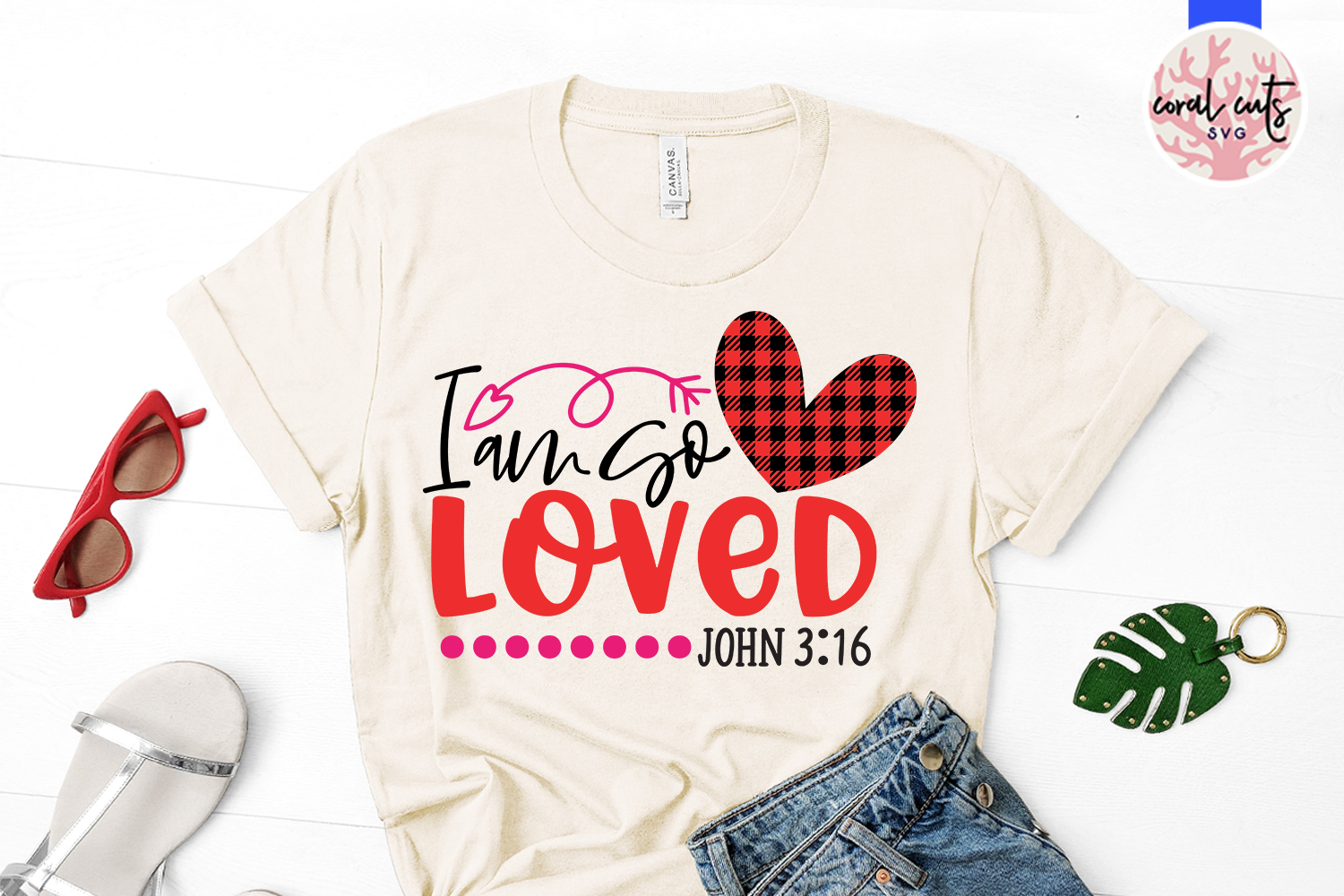 I am so loved - Jesus SVG EPS DXF PNG Cutting File example image 2
