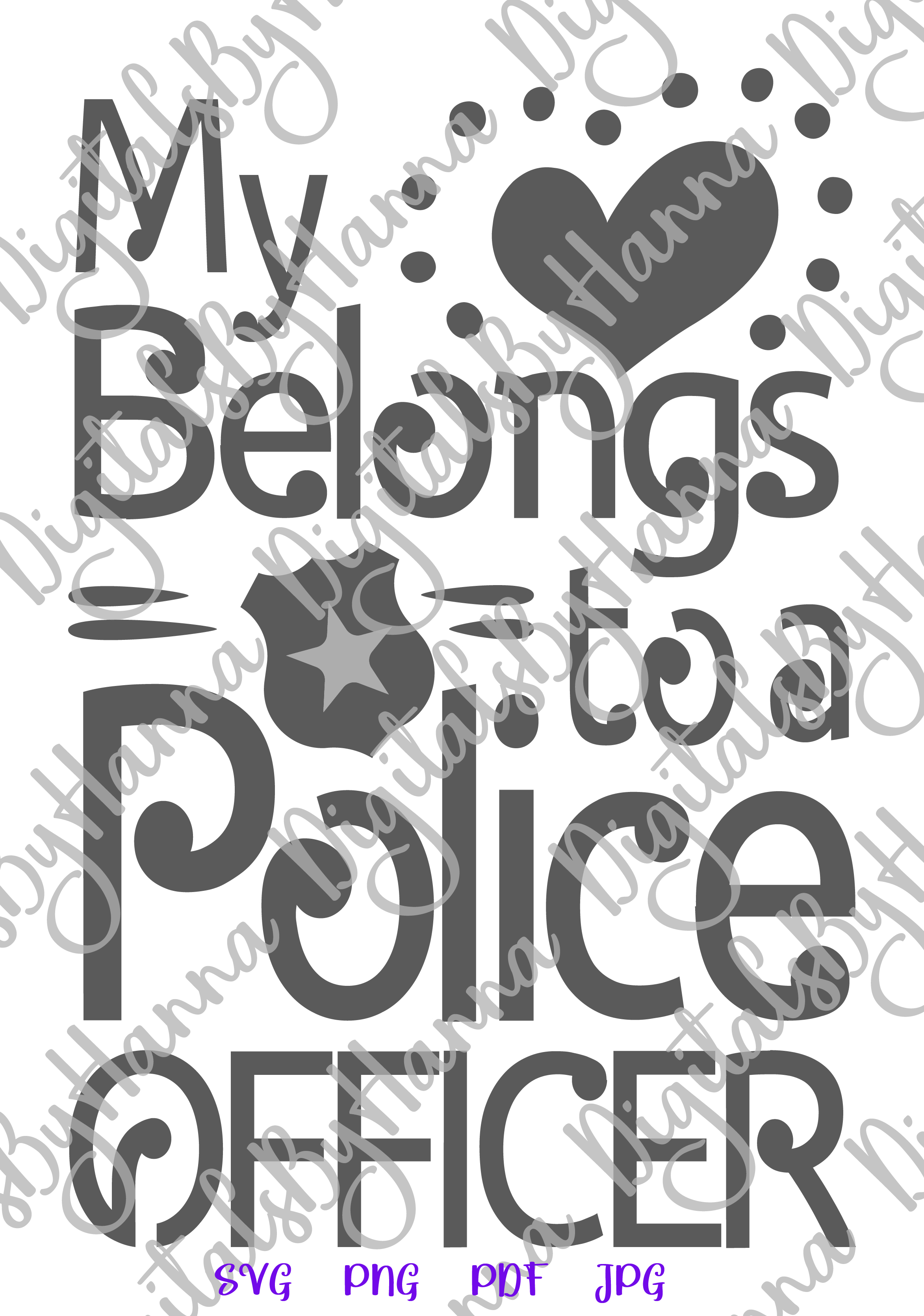 My Heart belongs to Police Officer Sign Print & Cut PNG SVG example image 5