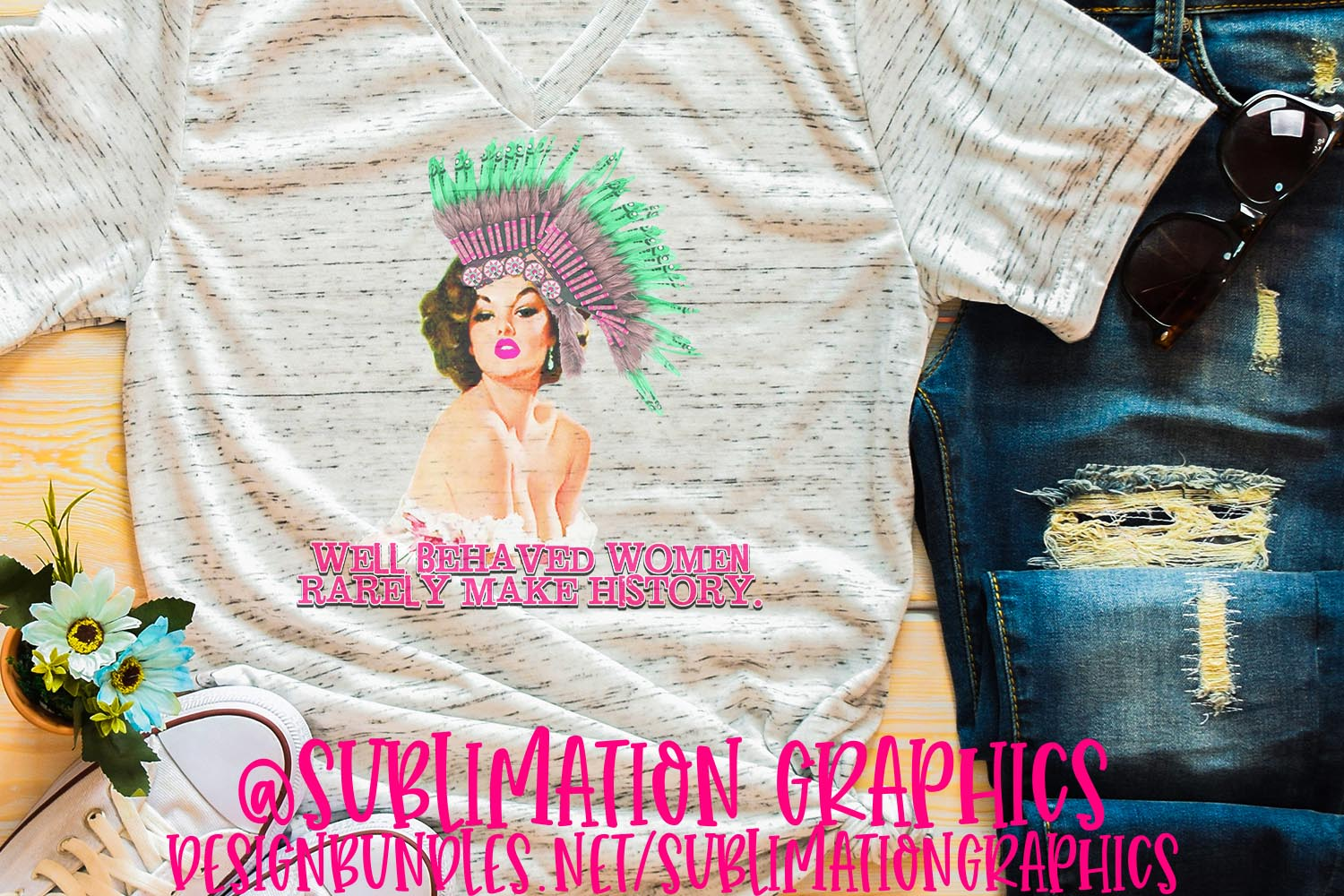 Well Behaved Women Sublimation PNG example image 1