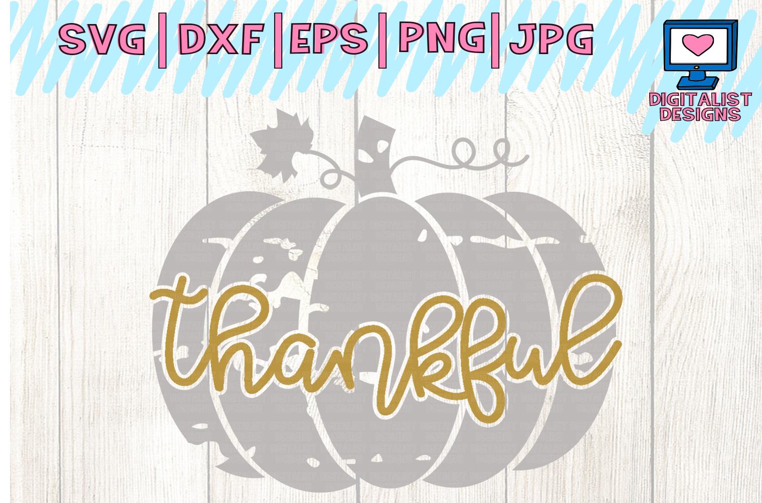 thankful SVG | pumpkin SVG | Thanksgiving SVG example image 2