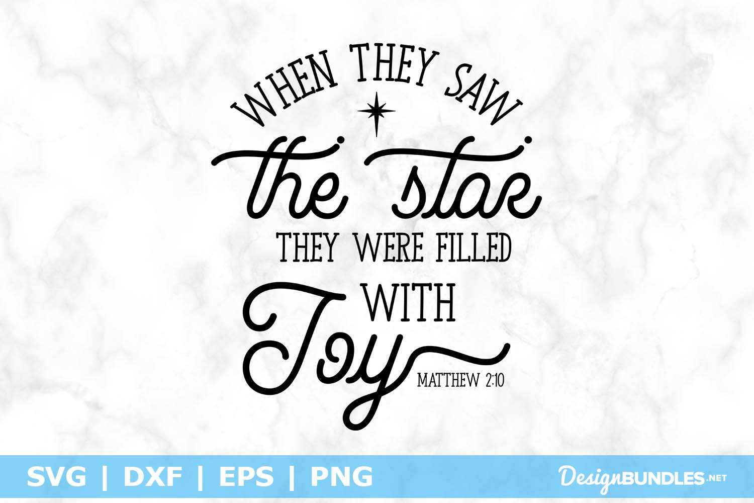 When They Saw The Star They Were Filled With Joy SVG File example image 1