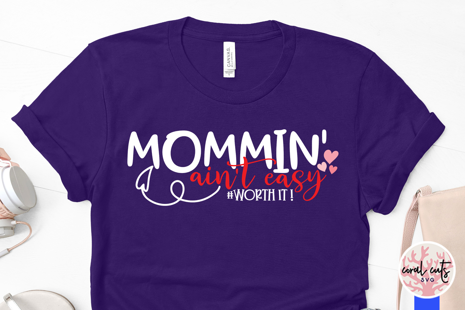 Mommin ain't easy worth it - Mother SVG EPS DXF PNG Cutting example image 3