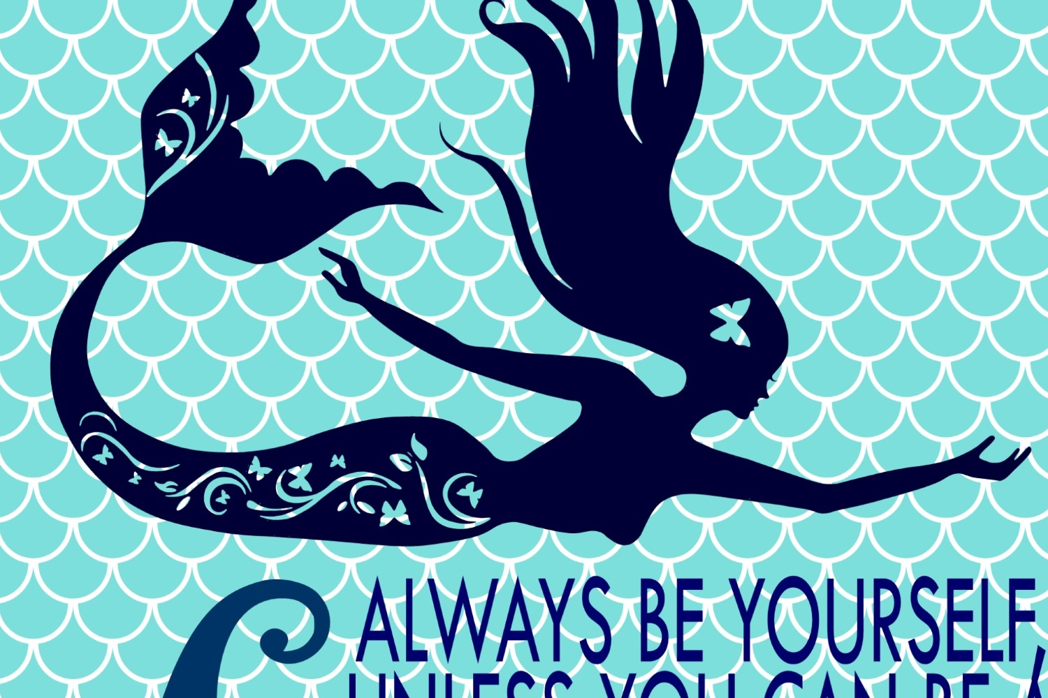 Always be Yourself with BONUS SVG File example image 1