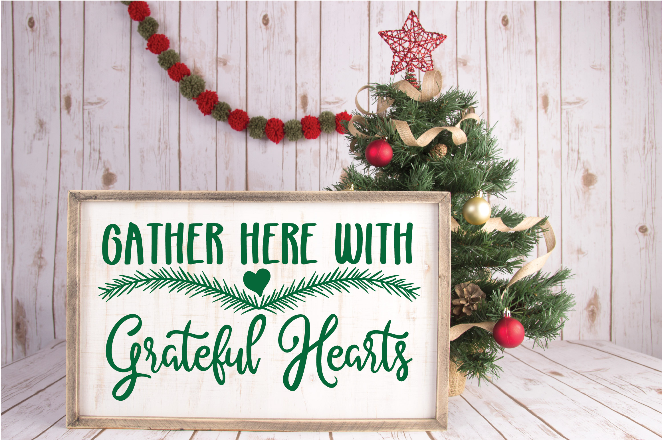 Christmas SVG Cut File -Gather Here with Grateful Hearts SVG example image 4