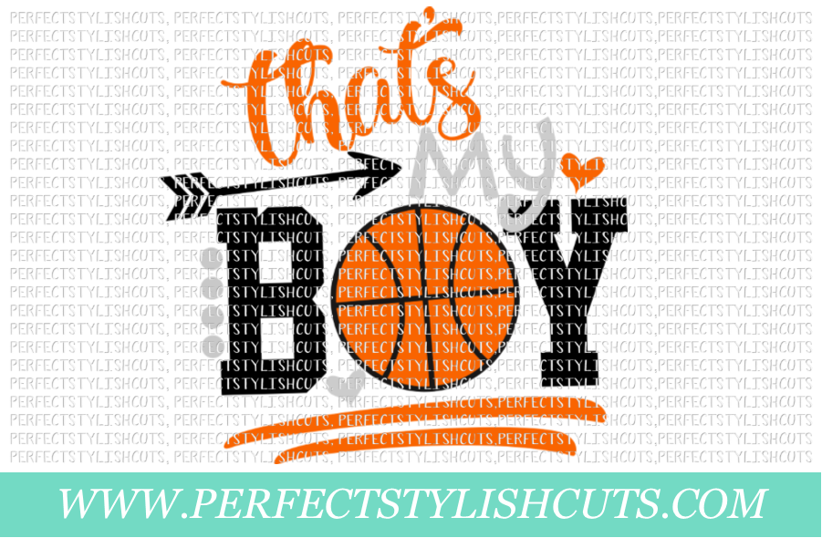 Basketball SVG - That's My Boy SVG, Basketball Mom SVG example image 1