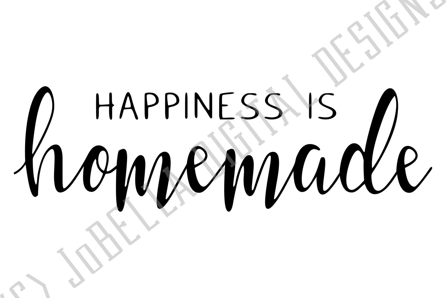 Happiness Is Homemade SVG and Printable Farmhouse Design example image 2