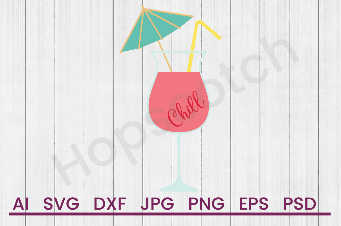 Summer Drink SVG, Chill SVG, DXF File, Cuttatable File example image 1