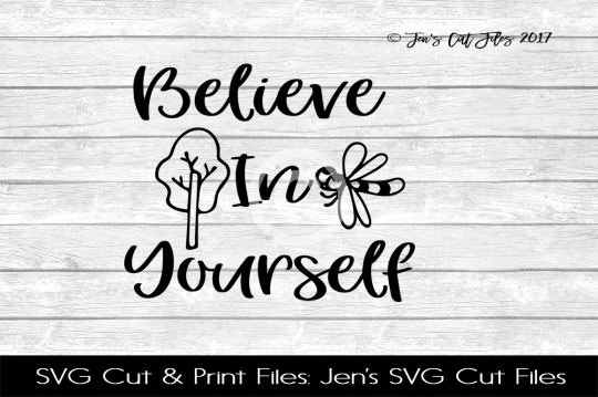 Believe In Yourself SVG Cut File example image 1