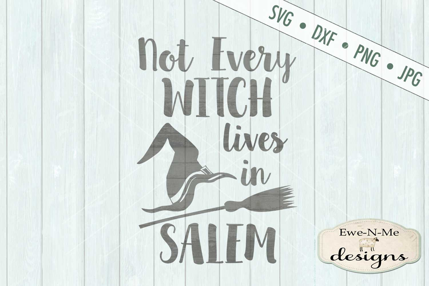 Not Every Witch Lives In Salem SVG DXF Files example image 2