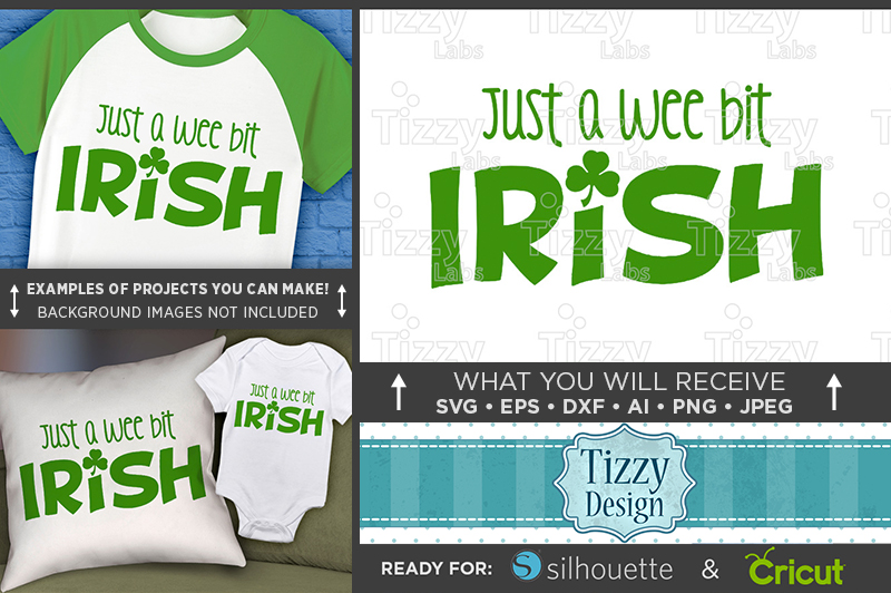 Just A Wee Bit Irish SVG - St. Patricks Shirt - 1079 example image 1
