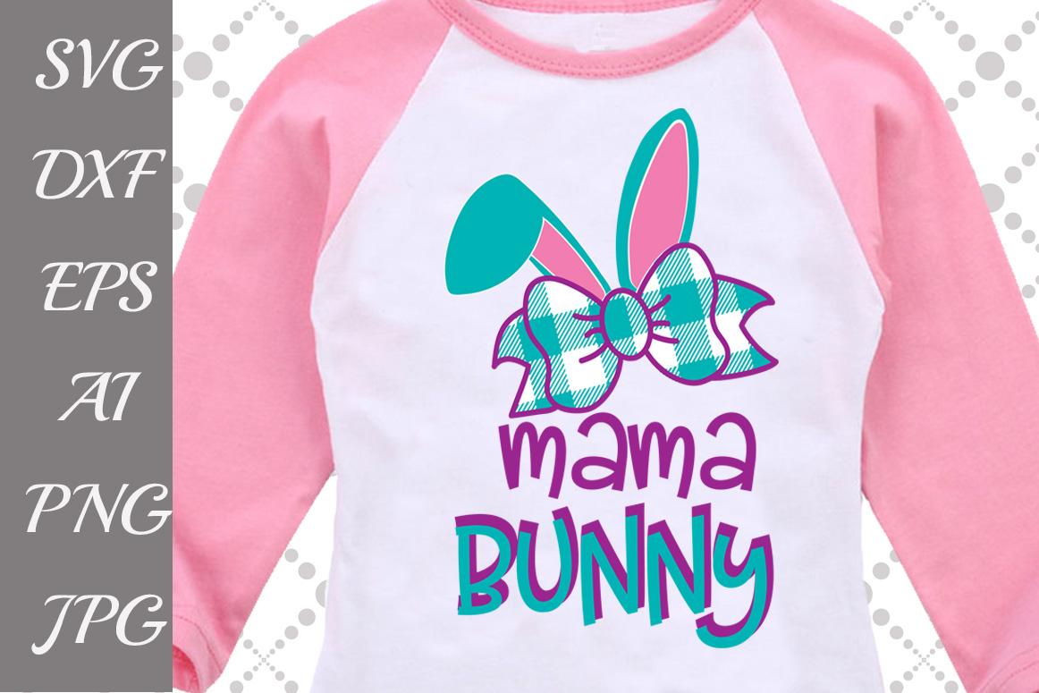 Mama Bunny Svg example image 1