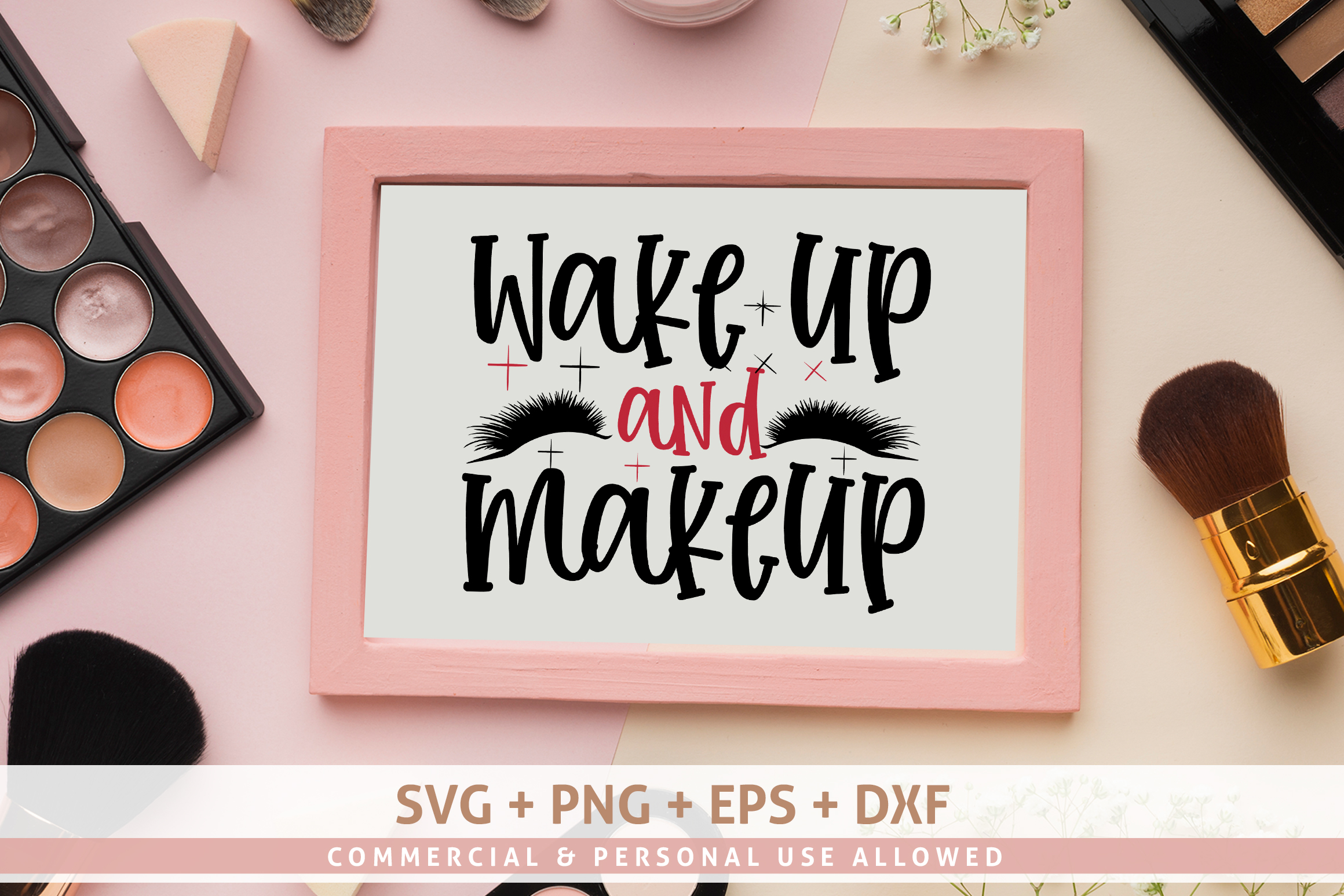 Wake up and makeup SVG example image 1