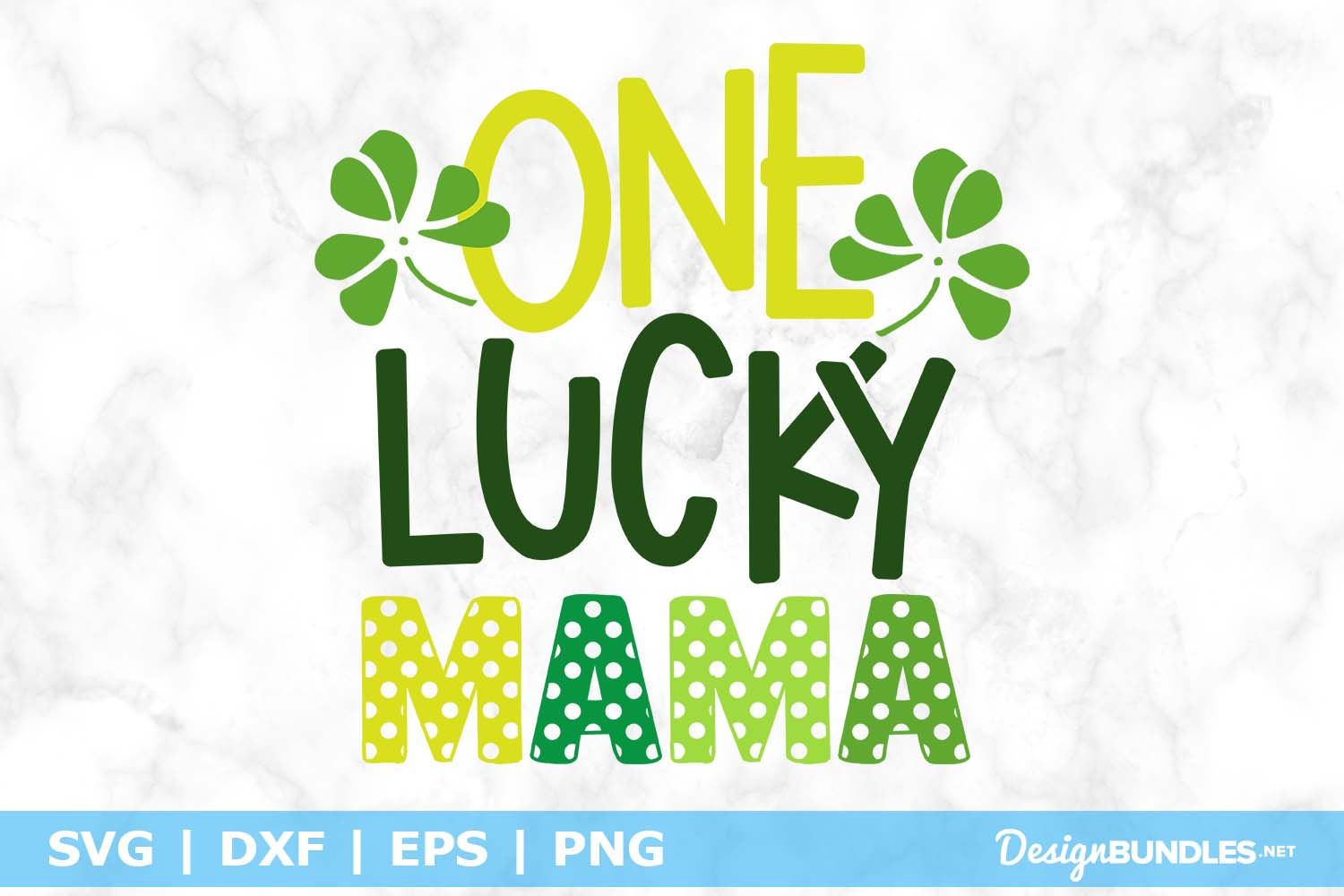 One Lucky Mama SVG File example image 1