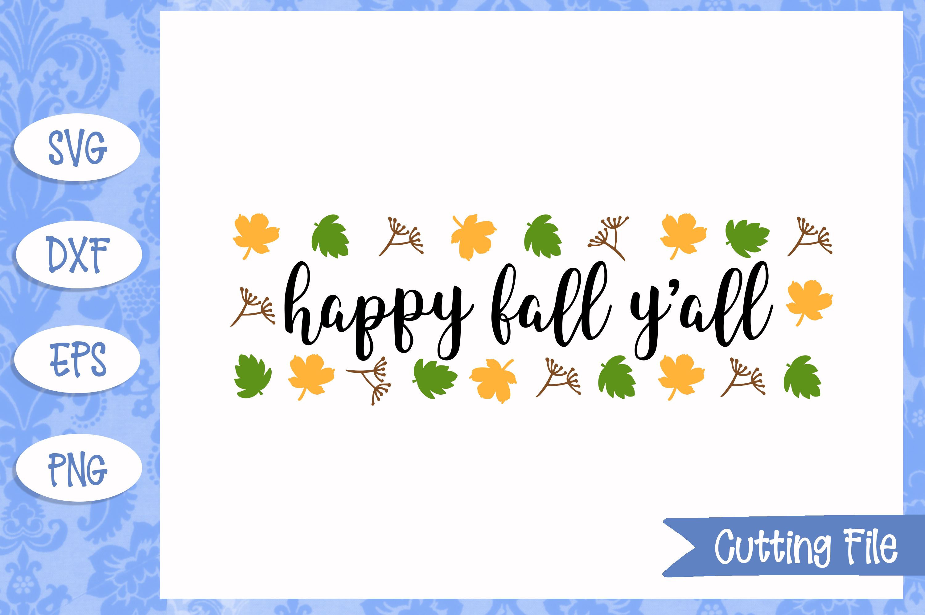 Happy Fall Y'all SVG File example image 1