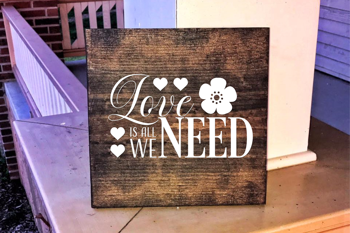 Love Is All We Need - Valentine SVG Cut File example image 3