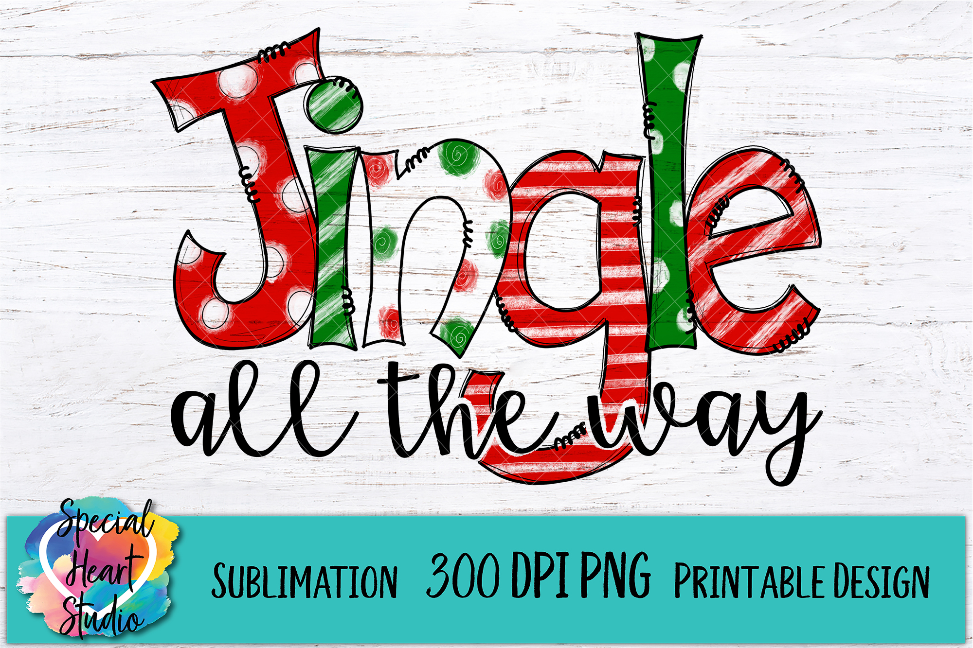 Christmas Sublimation - Jingle All The WAY - Hand Drawn PNG example image 2