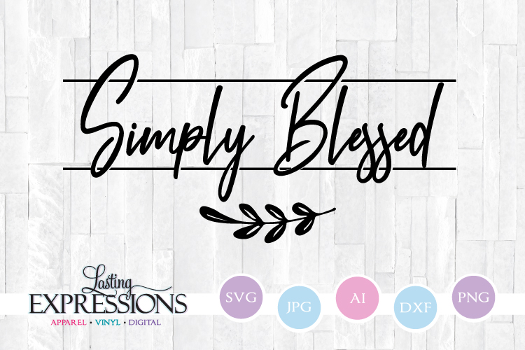 Simply Blessed // SVG Quote Design example image 1