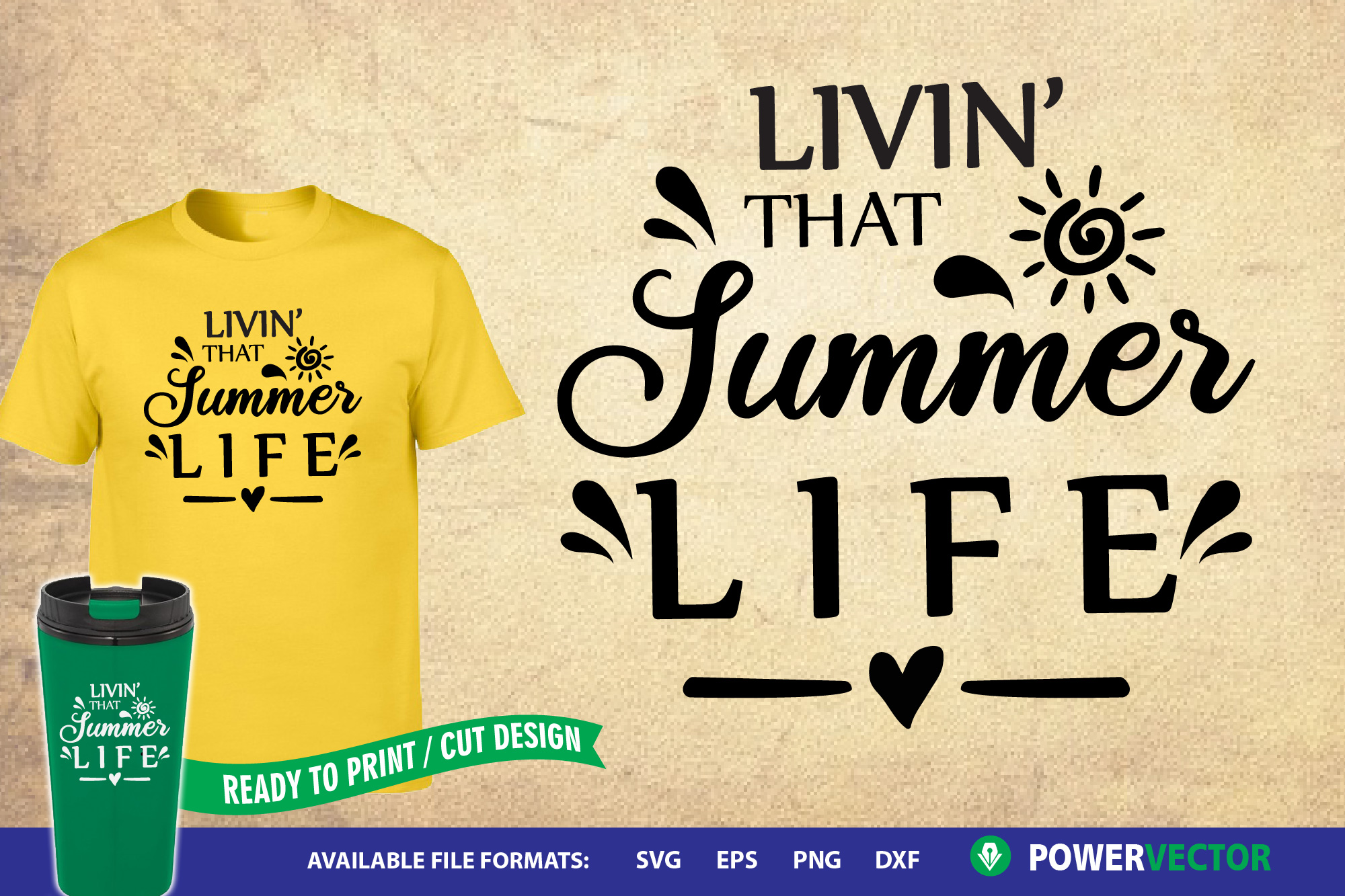 Summer Svg  Livin' that Summer Life Saying cut Files example image 1