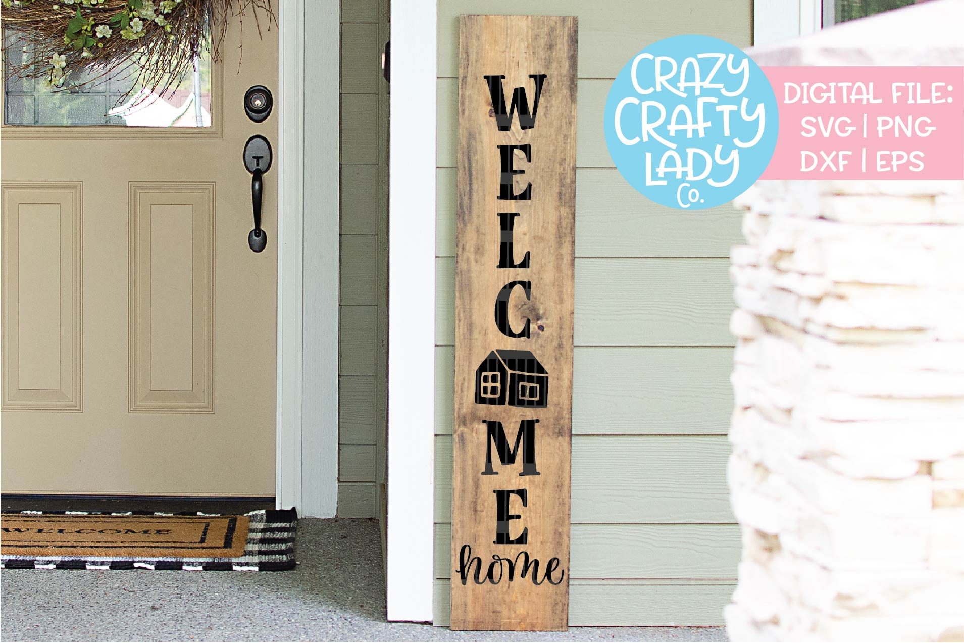 Welcome Home Porch Sign SVG DXF EPS PNG Cut File example image 1