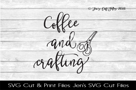 Coffee And Crafting SVG Cut File example image 1