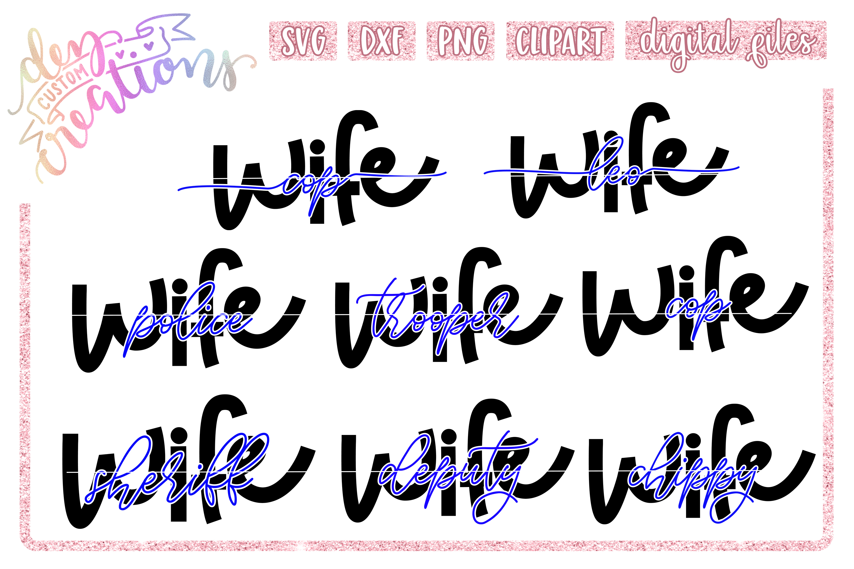 Law Enforcement Wife Thin Blue Line SVG Bundle example image 1