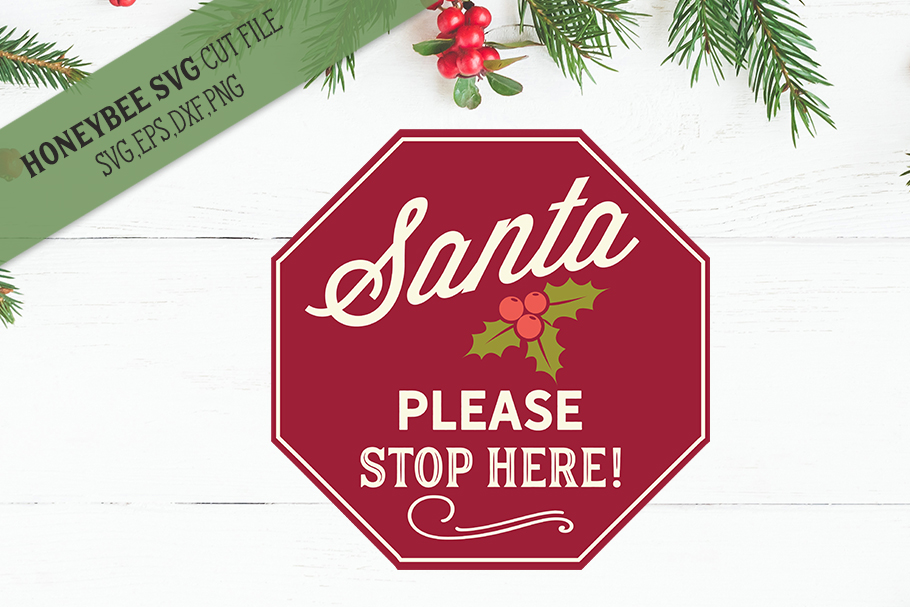 Santa Please Stop Here svg example image 1