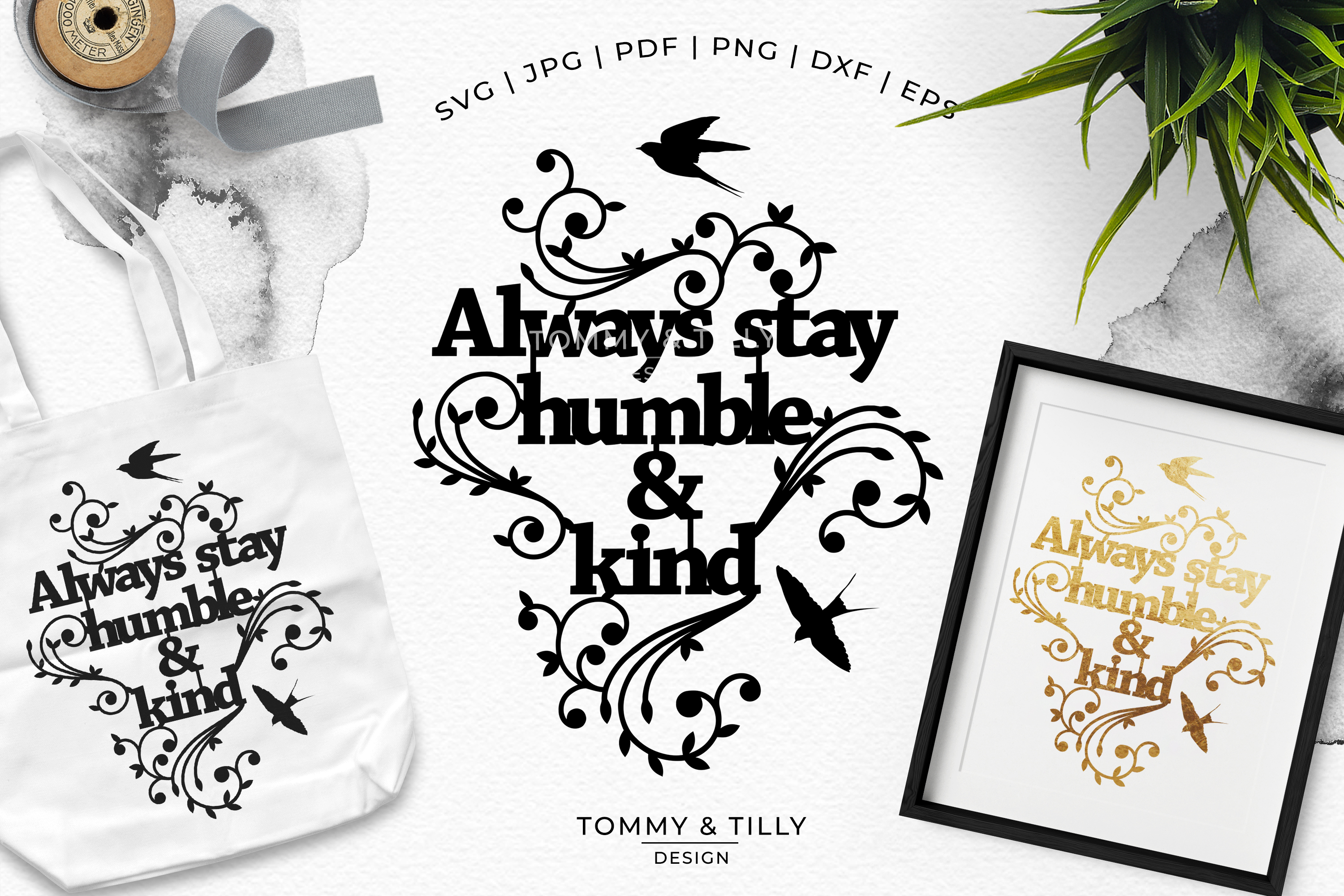 Always stay humble & kind - Papercut SVG EPS DXF PNG PDF example image 2