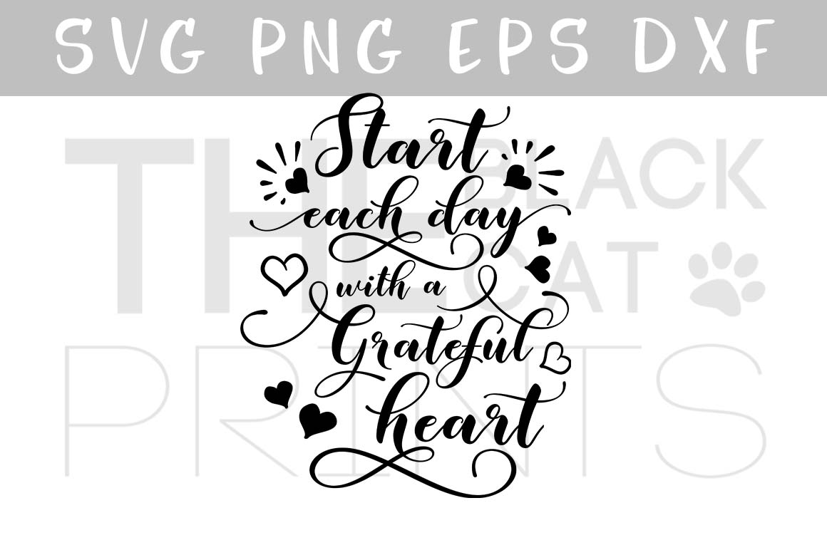 Start each day with a grateful heart SVG design SVG PNG EPS DXF example image 1