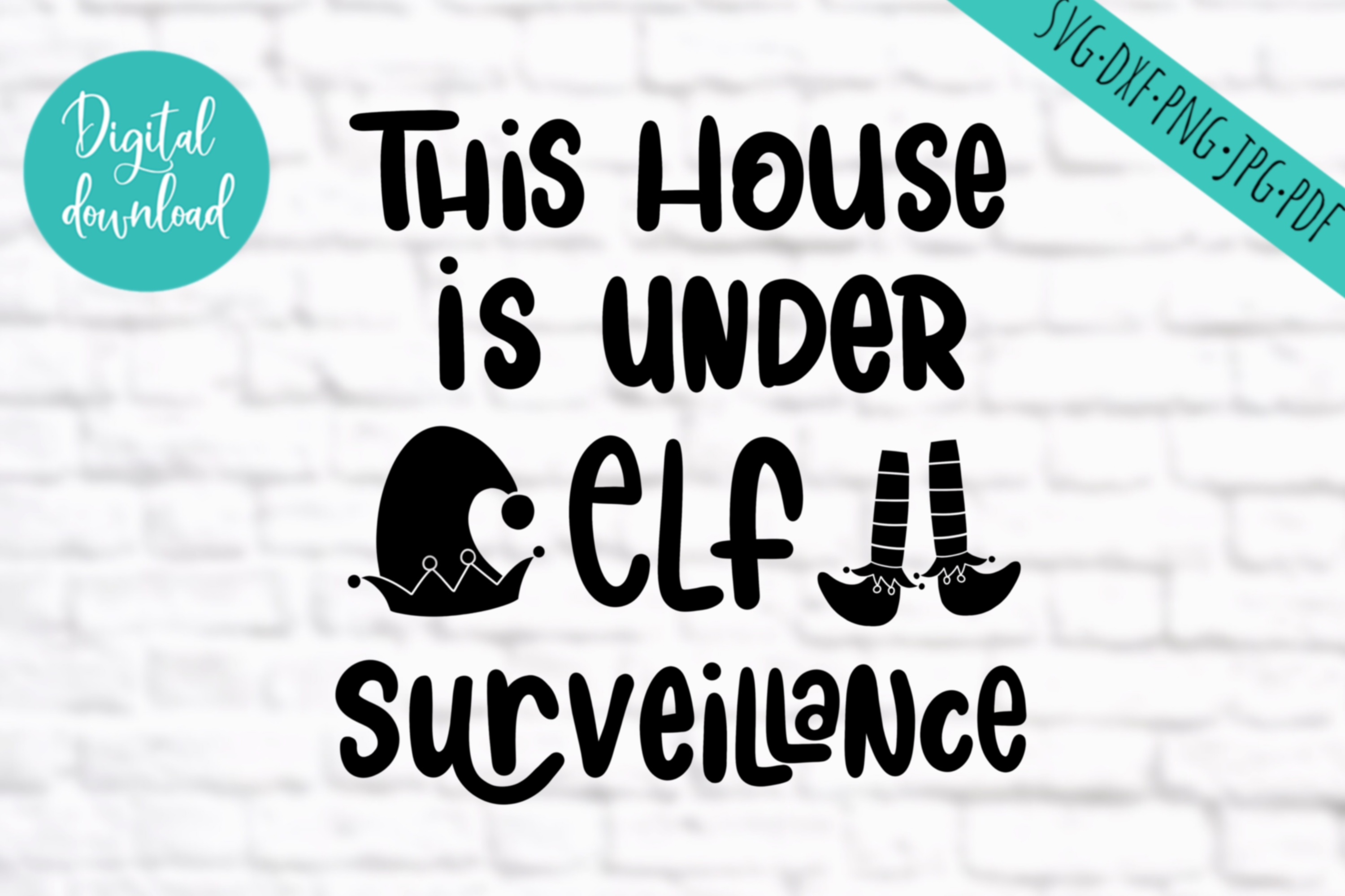This house is under elf surveillance, svg, clipart example image 2