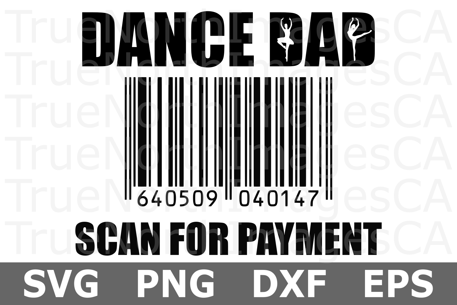 Dance Dad Scan for Payment - A Dance SVG Cut File example image 2
