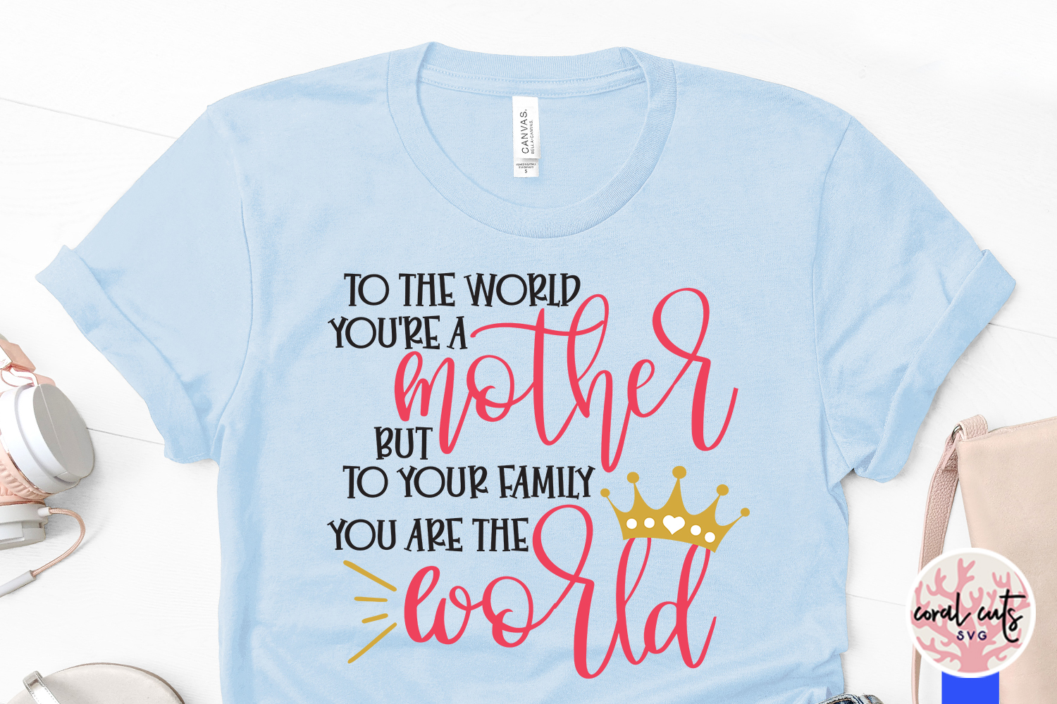 To the world you're a mother but to our family you are world example image 3