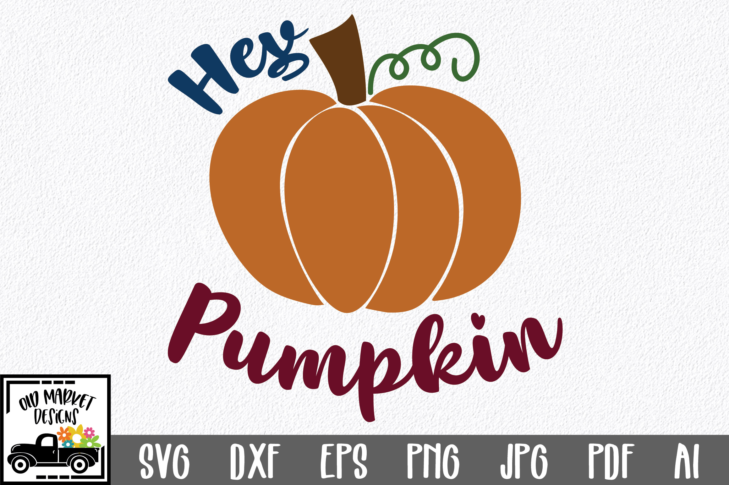 Hey Pumpkin SVG Cut File - Fall Pumpkin SVG example image 1