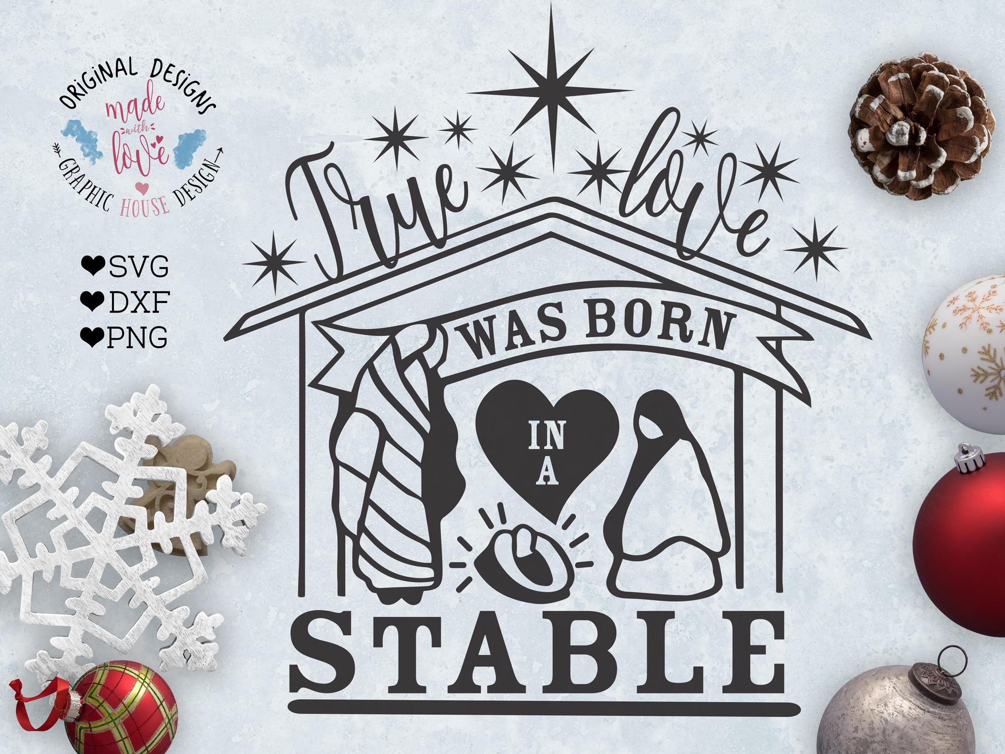 True Love was Born in a Stable Christmas Cut File example image 1