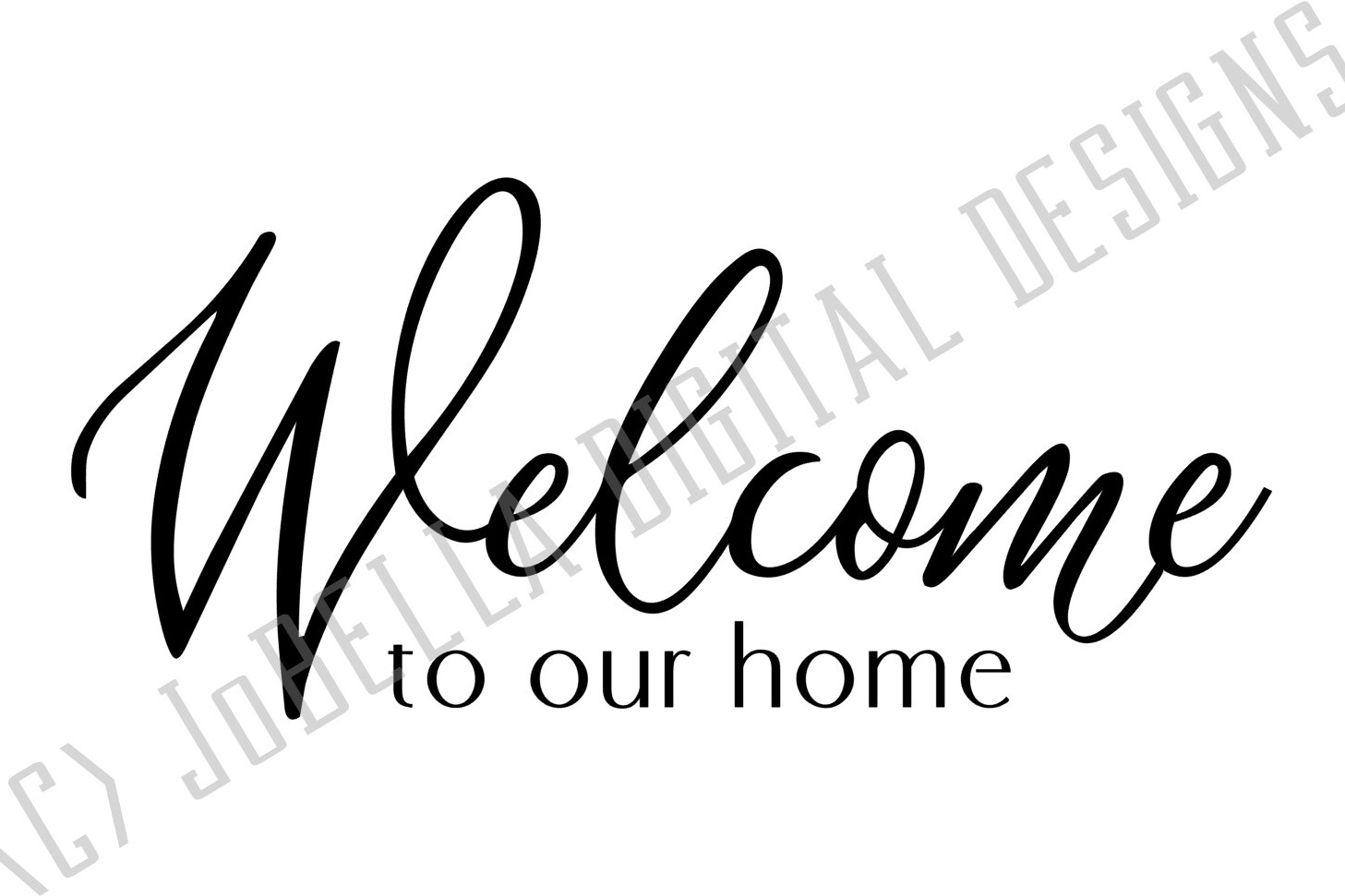 Welcome To Our Home SVG and Printable Farmhouse Design example image 2