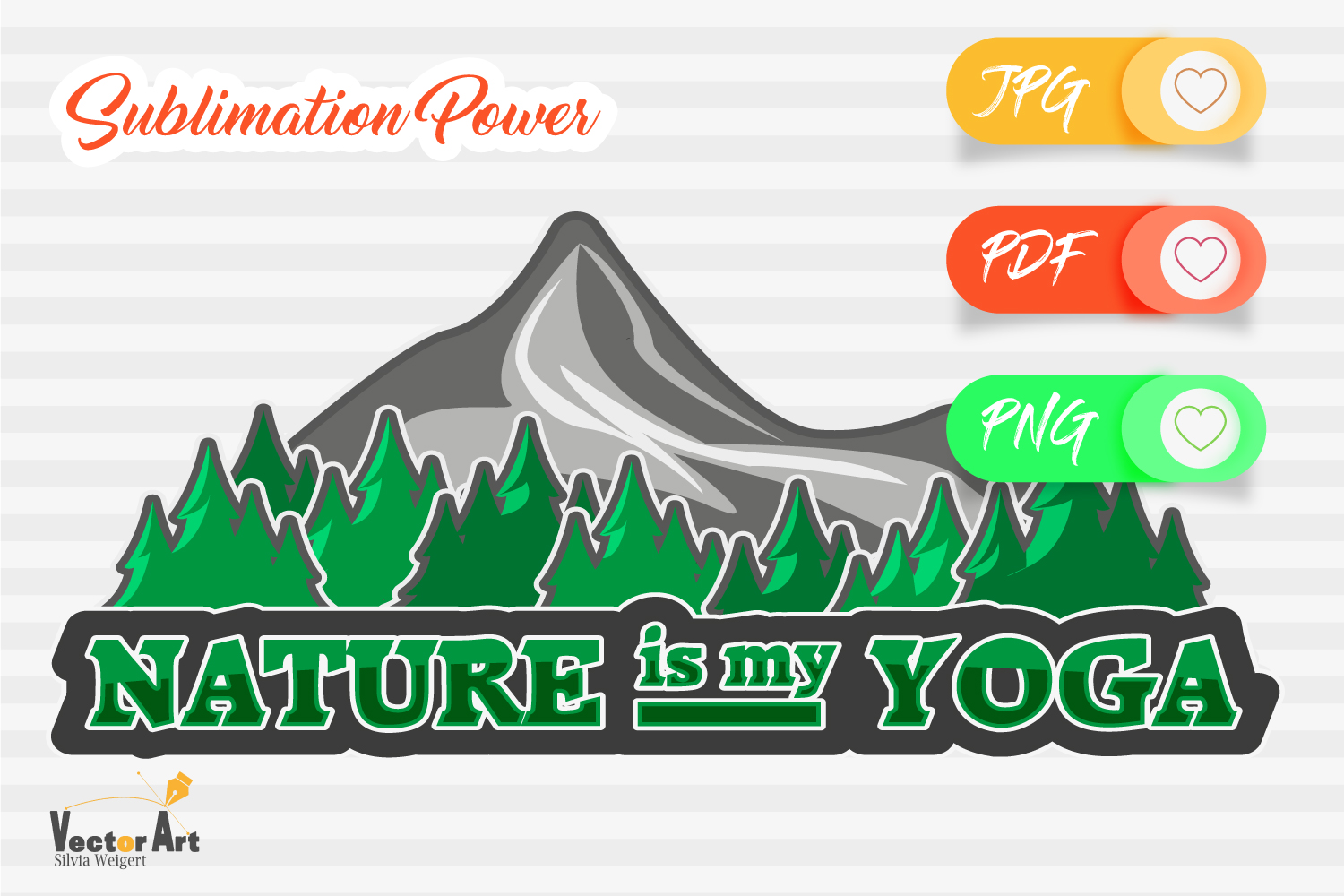 Nature is my Yoga - Sublimation File for Crafter example image 1