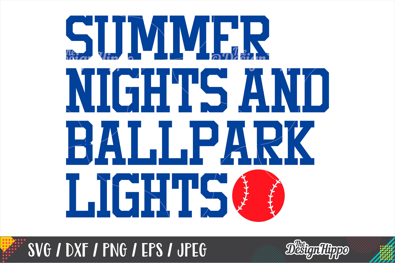 Baseball SVG, Summer Nights And Ballpark Lights SVG, DXF PNG example image 1