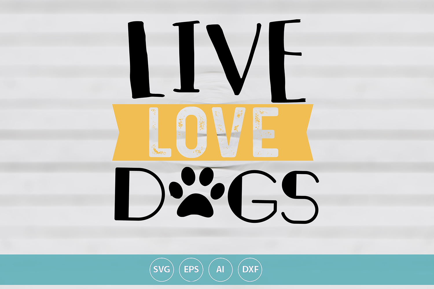Live Love Dog example image 1