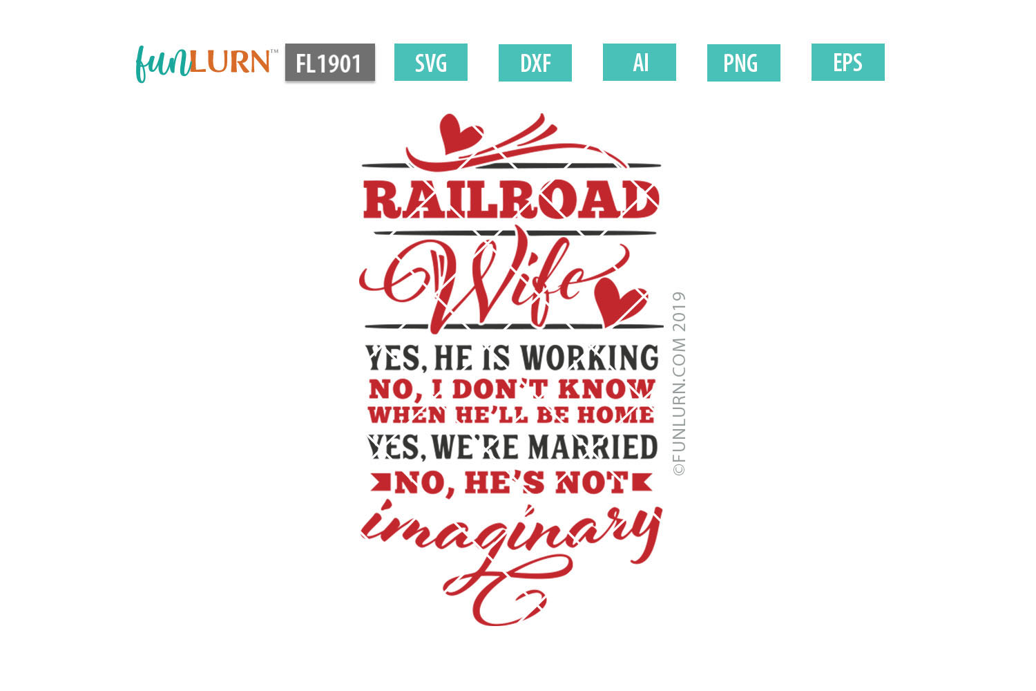 Railroad Wife Yes He Is Working SVG Cut File example image 2