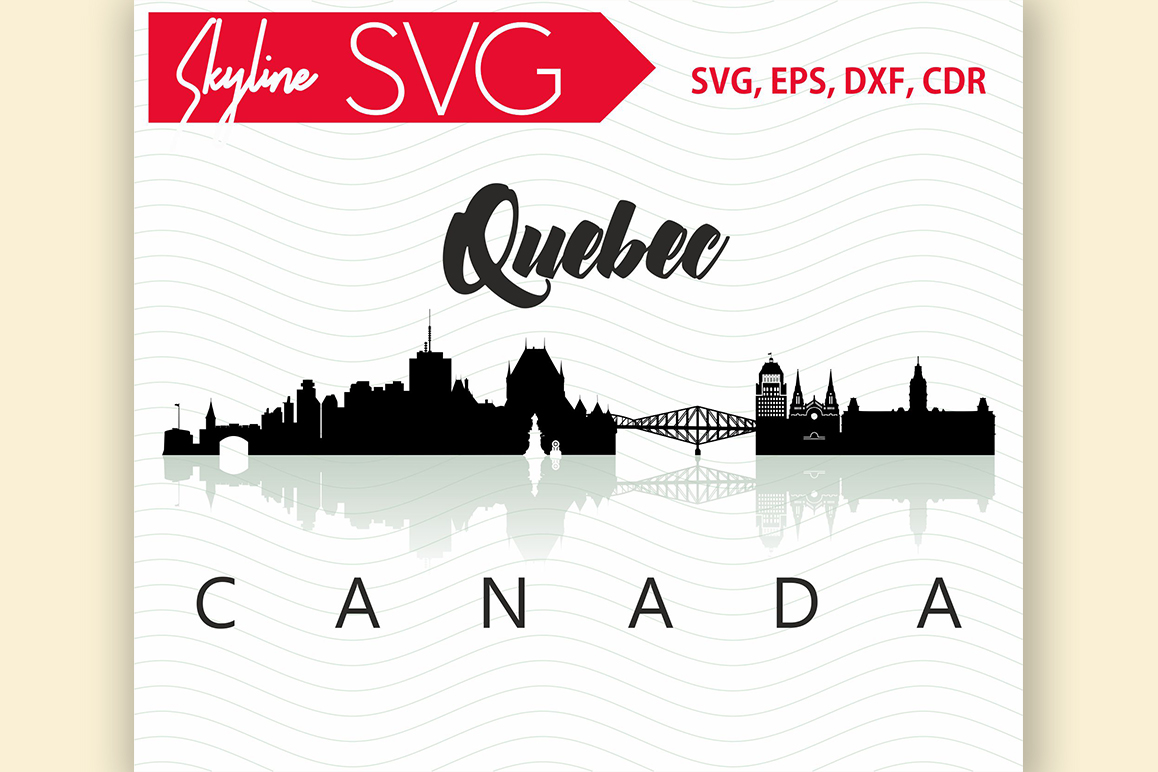 Quebec Svg, Canada city Vector Skyline example image 1