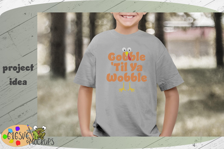 Gobble 'Til Ya Wobble SVG example image 2