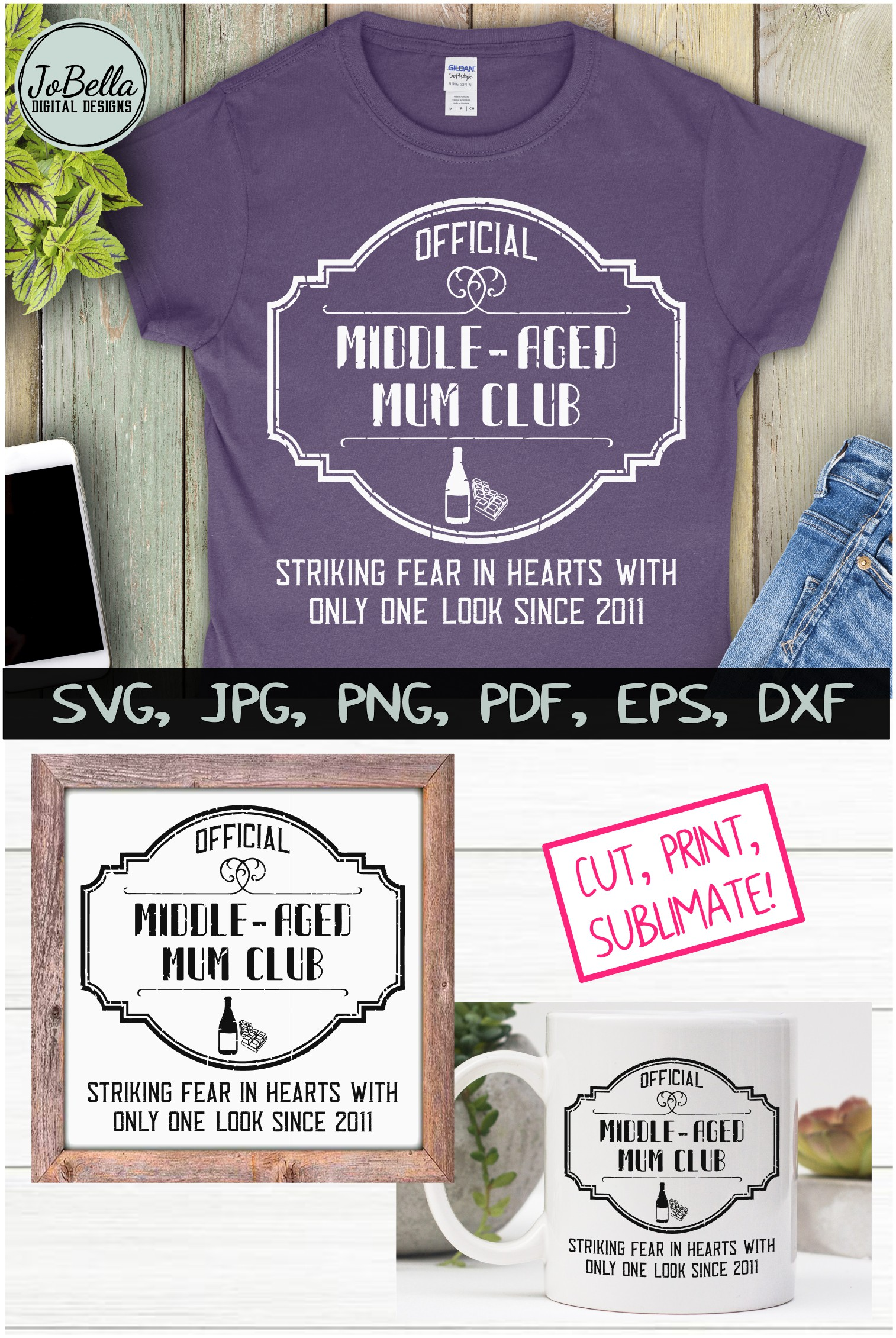 Middle-Aged Mum SVG, Sublimation PNG and Printable example image 5